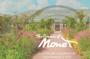 View of the Artist's Garden with painterly effect with text The Flowers of Monet Garfield Park Conservatory Opens September, 5 2020