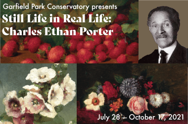 Still Life in Real Life: Charles Ethan Porter hero image. The image includes 3 floral paintings and a black and white photograph of Porter.
